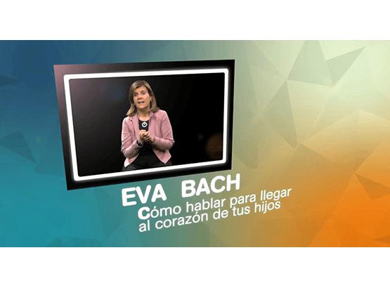 Eva Bach comunicación positiva